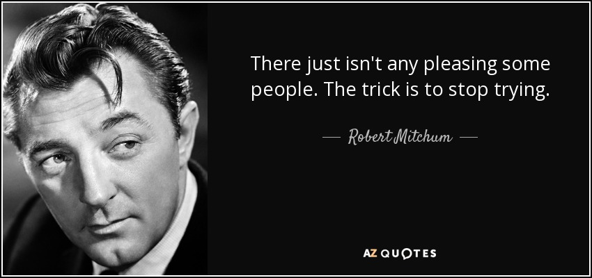 Image result for robert mitchum quotes