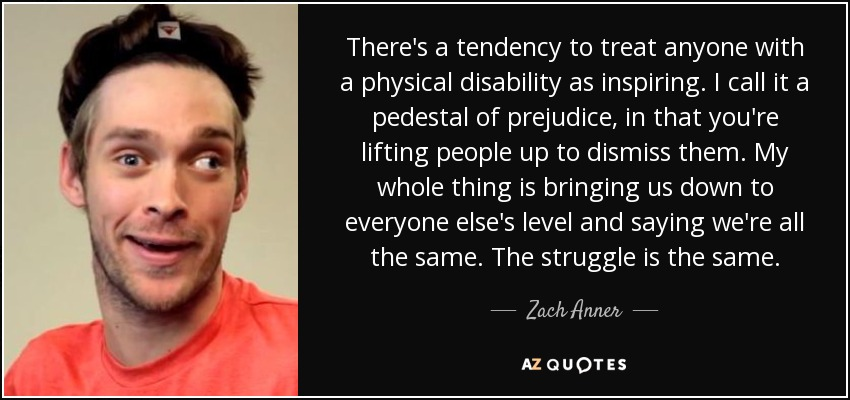 Disability Quotes Adorable Top 25 Quoteszach Anner Of 56  Az Quotes