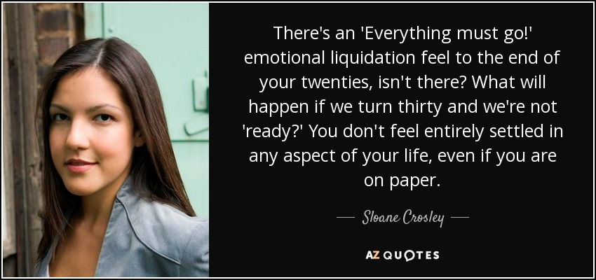 Sloane Crosley Quote Theres An Everything Must Go Emotional