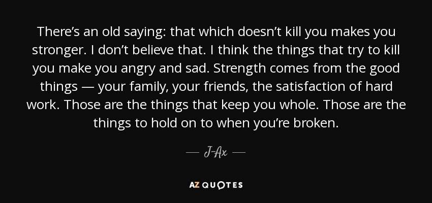 quotes that make you stronger quotesgram