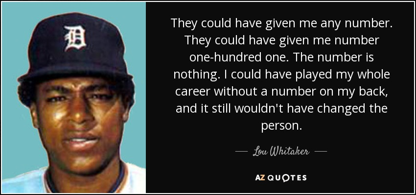 QUOTES BY LOU WHITAKER