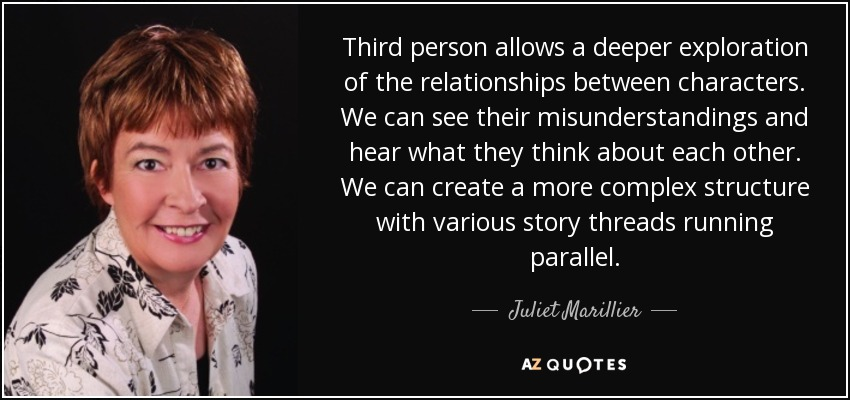 Juliet Marillier Quote Third Person Allows A Deeper Exploration Of