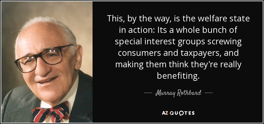100 QUOTES BY MURRAY ROTHBARD [PAGE - 4]   A-Z Quotes