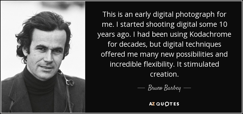 This is an early digital photograph for me. I started shooting digital some 10 years ago. I had been using Kodachrome for decades, but digital techniques offered me many new possibilities and incredible flexibility. It stimulated creation. - Bruno Barbey