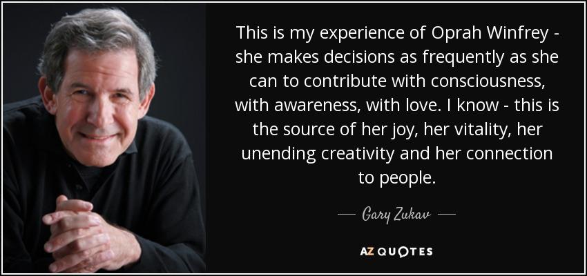 Gary zukav and oprah