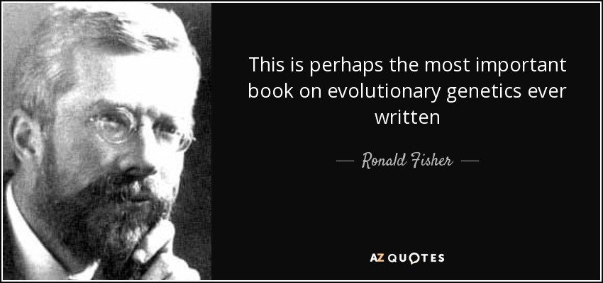 This is perhaps the most important book on evolutionary genetics ever written - Ronald Fisher