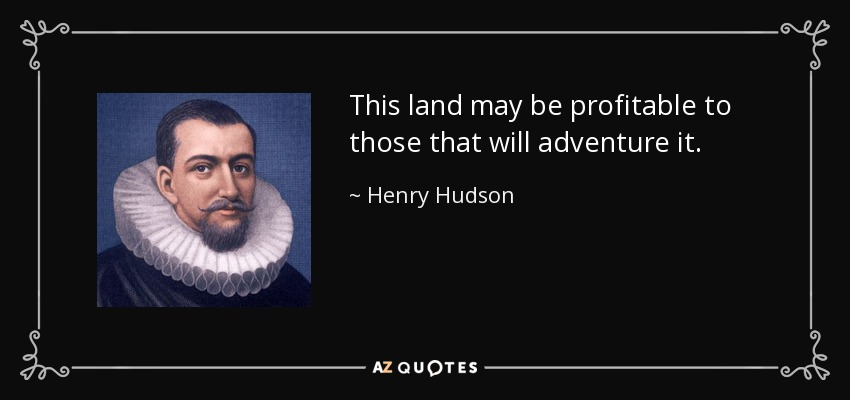 QUOTES BY HENRY HUDSON
