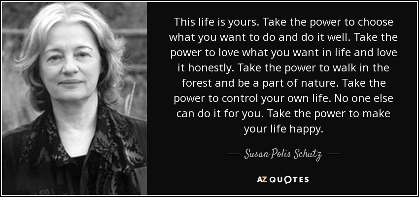 control your own life .