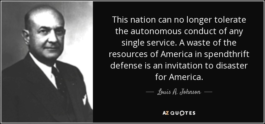 QUOTES BY LOUIS A  JOHNSON | A-Z Quotes
