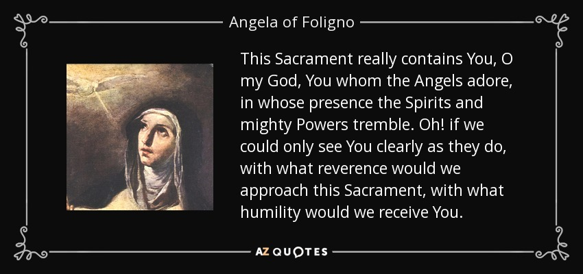 Top 17 Quotes By Angela Of Foligno A Z Quotes