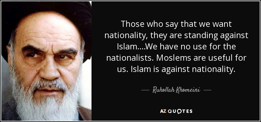 Ruhollah Khomeini Quote Those Who Say That We Want