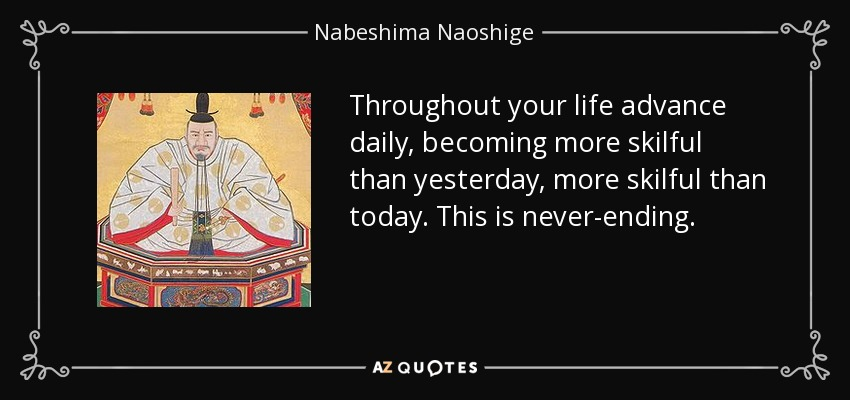 Nabeshima Naoshige Quote Throughout Your Life Advance Daily