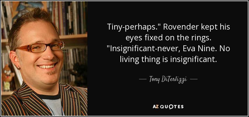 Tiny-perhaps.