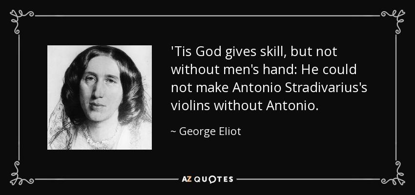 God Needs Antonio - Poem by George Eliot
