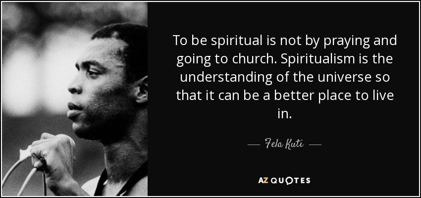 TOP 23 QUOTES BY FELA KUTI | A-Z Quotes