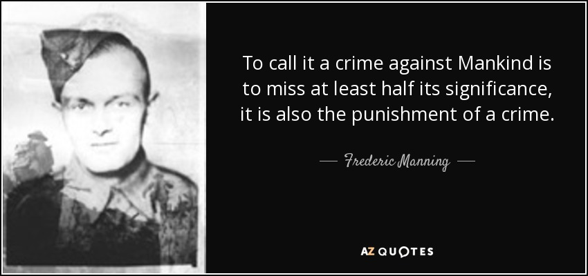 frederic manning quotes