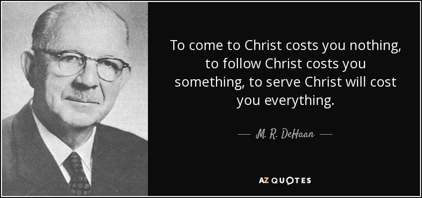 Come to Christ Costs You