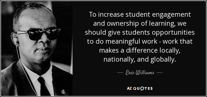 eric williams quote to increase student engagement and ownership