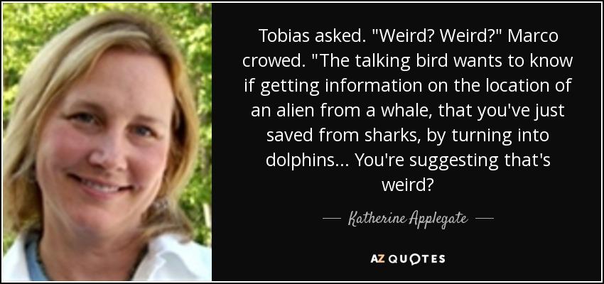 Tobias asked.