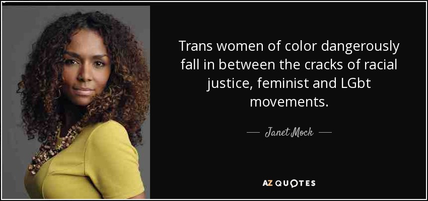 JaMock quote: Trans women of color dangerously fall in between