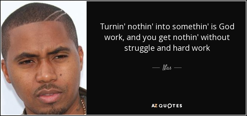 Top 25 Quotes By Nas Of 233 A Z Quotes