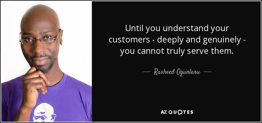 Kết quả hình ảnh cho understand your customer quotes