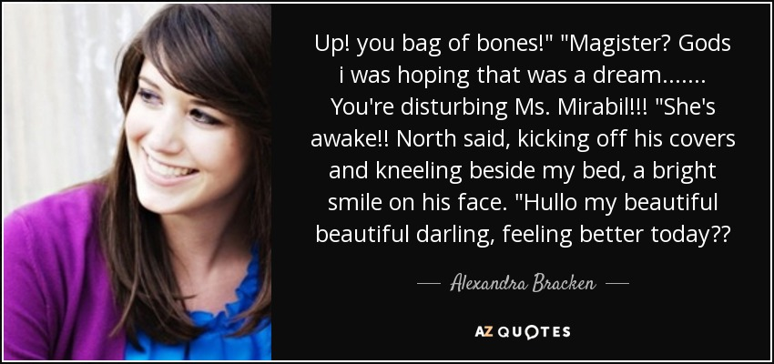 Up! you bag of bones!