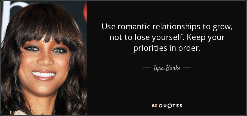 Tyra Banks Quote Use Romantic Relationships To Grow Not To Lose