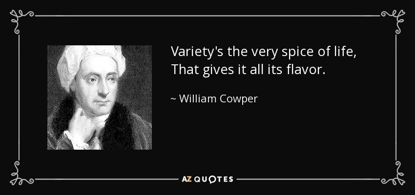 spice of life quote