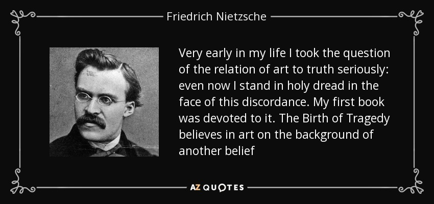 Friedrich Nietzsche Quote Very Early In My Life I Took The Question
