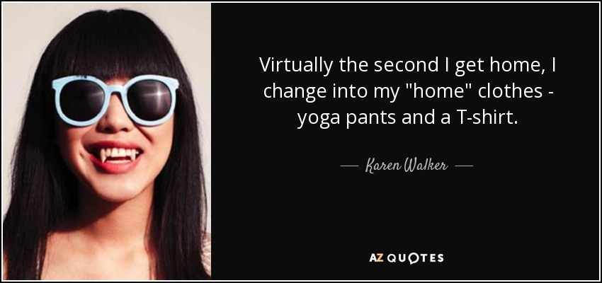 TOP 5 YOGA PANTS QUOTES | A-Z Quotes