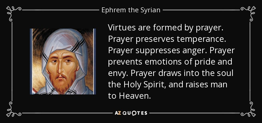 TOP 25 QUOTES BY EPHREM THE SYRIAN