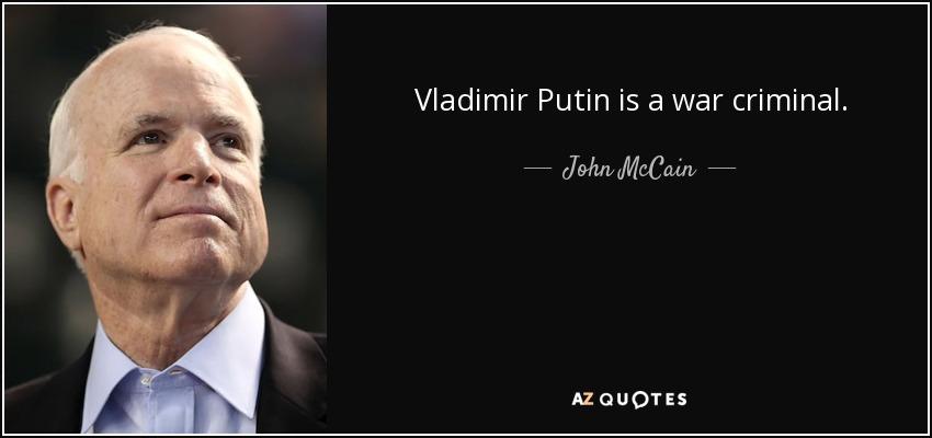 Vladimir Putin Is A War Criminal