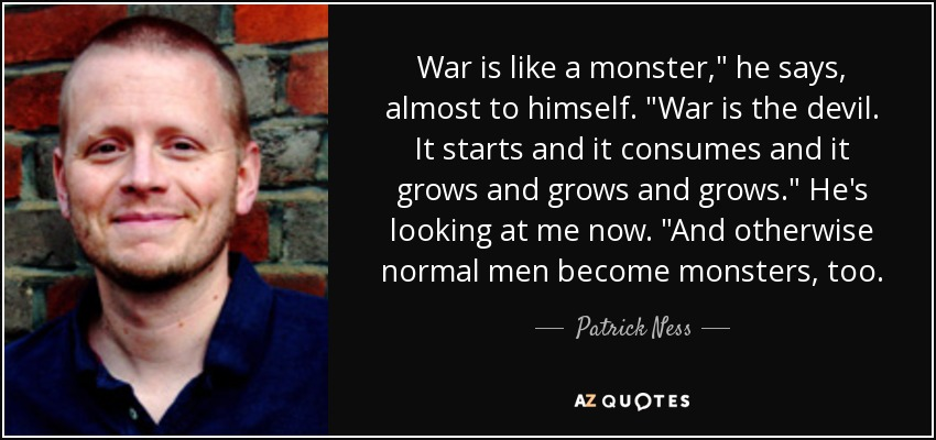 War is like a monster,