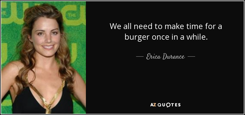 Top 25 Quotes By Erica Durance A Z Quotes