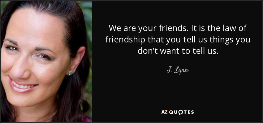 We Are Your Friends Quotes Pw Navi