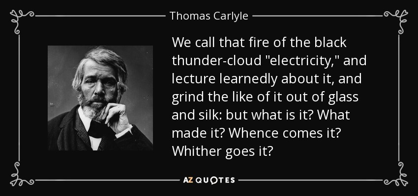 We call that fire of the black thunder-cloud