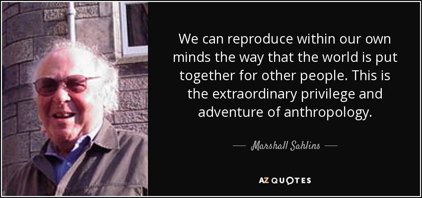 TOP 5 QUOTES BY MARSHALL SAHLINS | A-Z Quotes