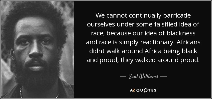 Saul Williams Quote We Cannot Continually Barricade Ourselves Under