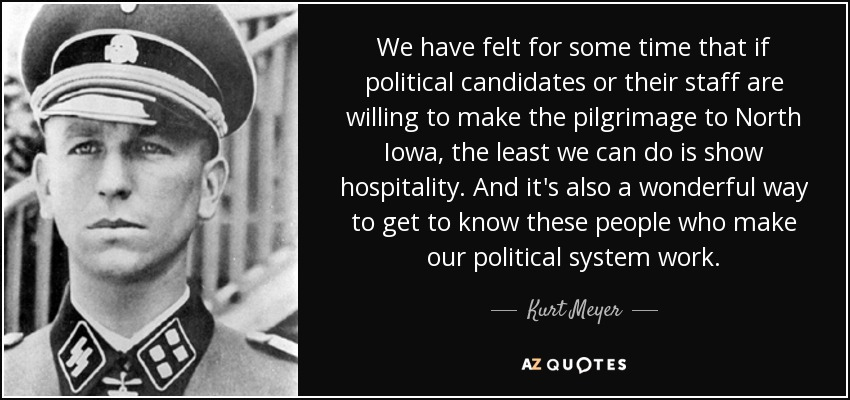 We have felt for some time that if political candidates or their staff are willing to make the pilgrimage to North Iowa, the least we can do is show hospitality. And it's also a wonderful way to get to know these people who make our political system work. - Kurt Meyer