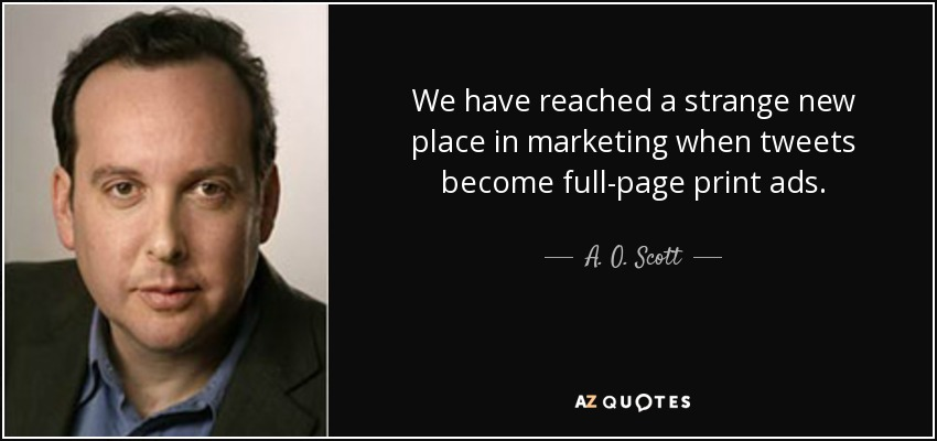 Image result for a.o. scott quotes