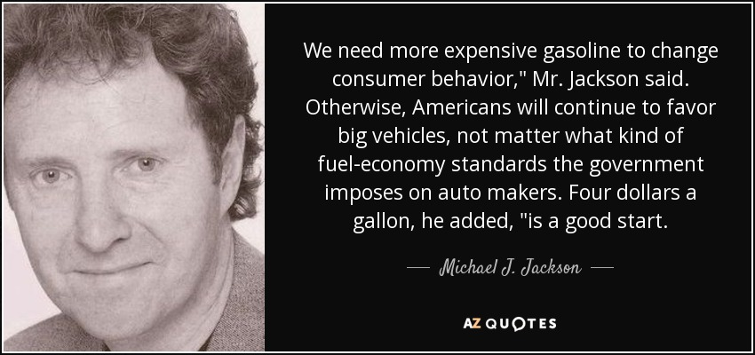We need more expensive gasoline to change consumer behavior,