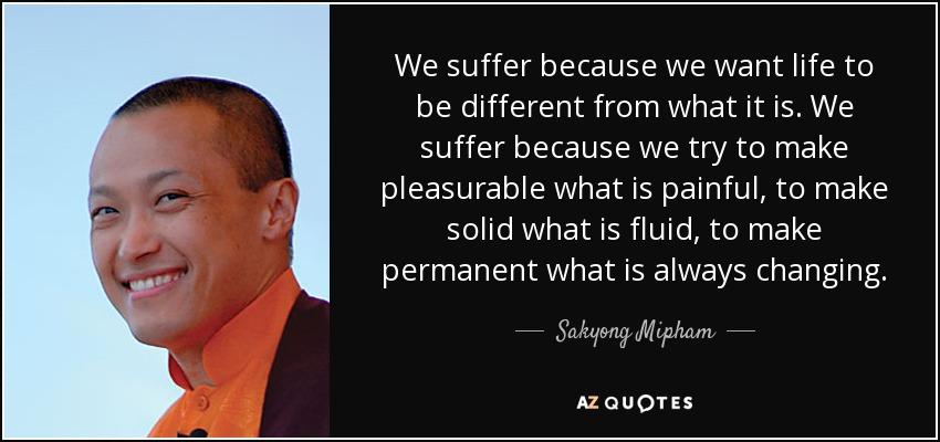 Sakyong Mipham Quotes