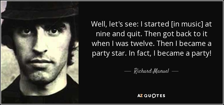 Richard Manuel Is Dead The Band Timh Eleven Warriors