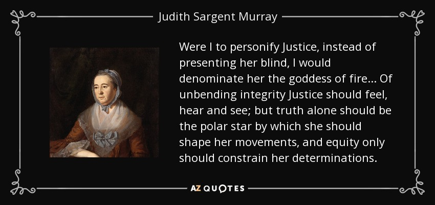TOP 6 QUOTES BY JUDITH SARGENT MURRAY | A-Z Quotes