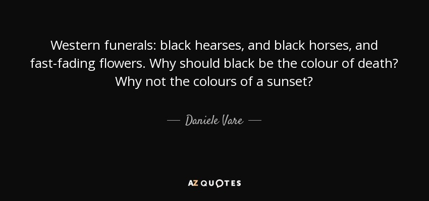 Quotes For Funerals Delectable Daniele Vare Quote Western Funerals Black Hearses And Black