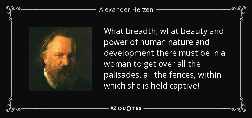 Alexander Herzen Quote What Breadth What Beauty And Power Of Human
