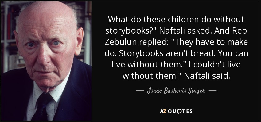 What do these children do without storybooks?