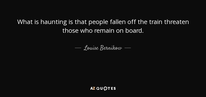 Haunting Quotes: TOP 14 QUOTES BY LOUISE BERNIKOW