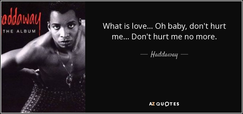 QUOTES BY HADDAWAY